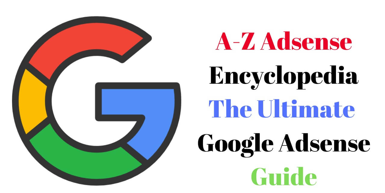 Google Adsense Encyclopedia